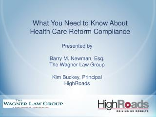 What You Need to Know About  Health Care Reform Compliance