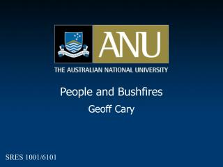 People and Bushfires Geoff Cary