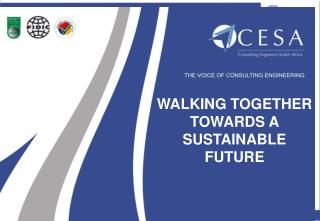 WALKING TOGETHER TOWARDS A  SUSTAINABLE FUTURE