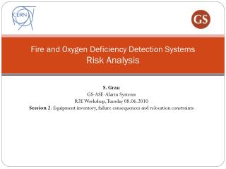 Fire and Oxygen Deficiency Detection Systems Risk Analysis
