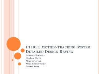P11011: Motion-Tracking System Detailed Design Review