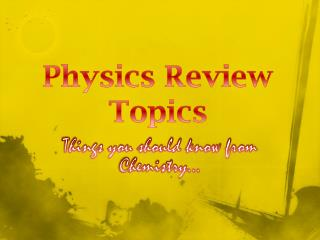 Physics Review Topics