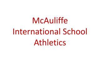 McAuliffe International School Athletics