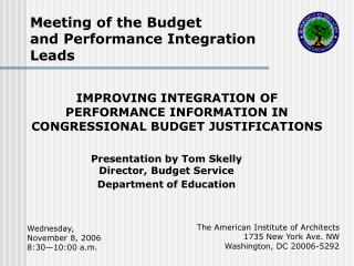 Presentation by Tom Skelly Director, Budget Service Department of Education