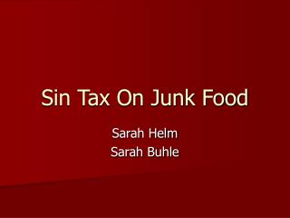 Sin Tax On Junk Food