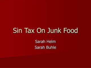 Sin Tax On Junk Food