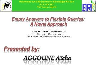 Rencontres  sur la Recherche en Informatique R 2 I 2011 12-14 Juin 2011  Tizi-Ouzou,  Algérie