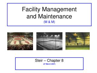Facility Management  and Maintenance M  M