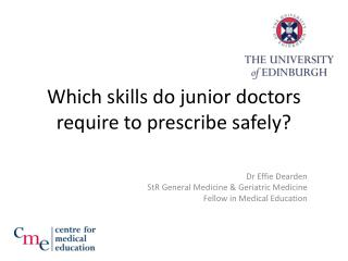 Which skills do junior doctors require to prescribe safely?