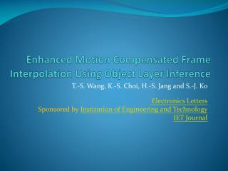 Enhanced Motion Compensated Frame Interpolation Using Object Layer Inference