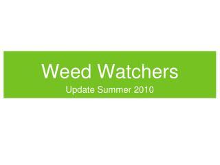 Weed Watchers