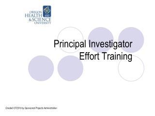 Principal Investigator  Effort Training