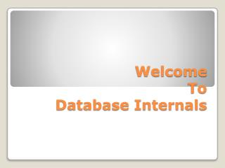 Welcome To Database Internals