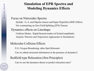 Simulation of EPR Spectra and  Modeling Dynamics Effects