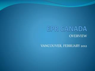 EPR CANADA