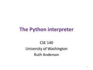 T he Python interpreter