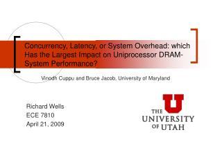 Richard Wells ECE 7810 April 21, 2009