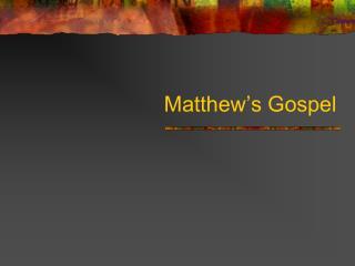 Matthew�s Gospel