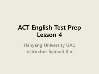 ACT English Test Prep Lesson 4
