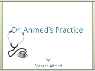 Dr. Ahmed�s Practice