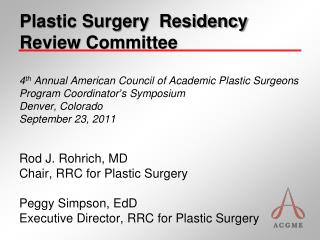 Plastic Surgery  Residency Review Committee