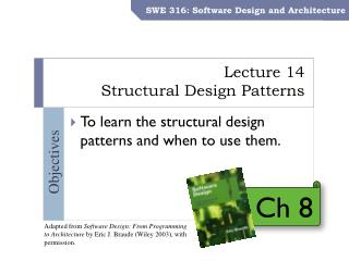 Lecture 14 Structural  Design  Patterns