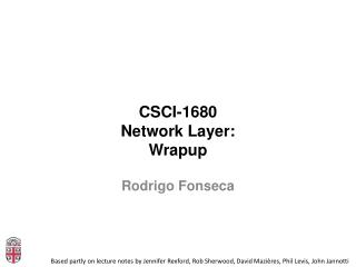 CSCI-1680 Network Layer: Wrapup