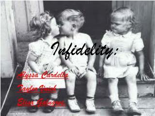 Infidelity: