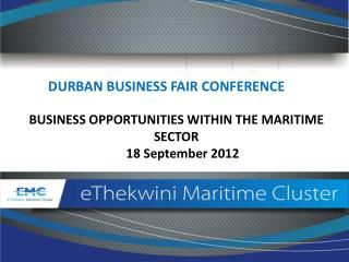 BUSINESS OPPORTUNITIES WITHIN THE MARITIME SECTOR     18 September 2012