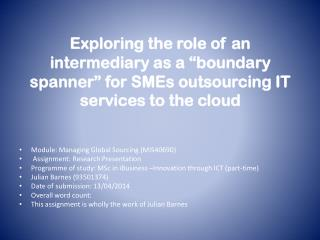 Module:  Managing Global Sourcing  ( MIS40690)  Assignment: Research  Presentation