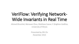 VeriFlow : Verifying Network-Wide Invariants in Real Time