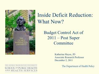 Inside Deficit Reduction: What Now?