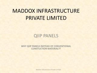 MADDOX INFRASTRUCTURE PRIVATE LIMITED
