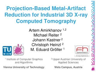 Projection-Based Metal-Artifact Reduction for Industrial 3D X-ray Computed Tomography