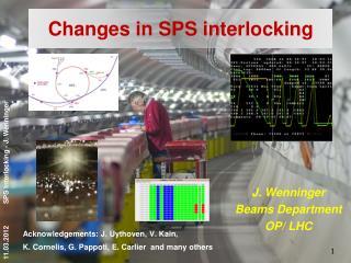 Changes in SPS interlocking