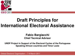 Global Electoral Organisation – 7-9 March 2011