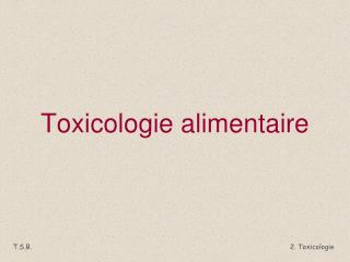 Toxicologie alimentaire
