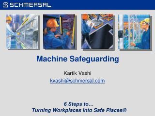 Machine Safeguarding