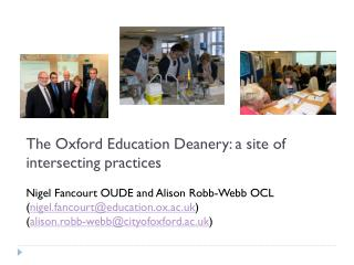 The Oxford Education Deanery: a site of intersecting practices