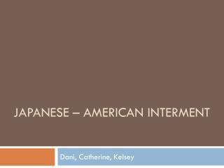 Japanese – American Interment