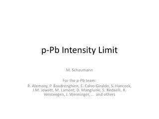 p- Pb  Intensity Limit