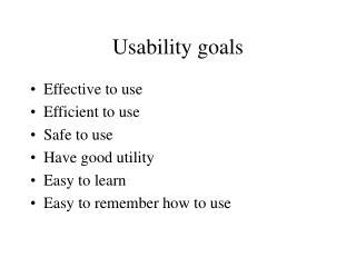 Usability goals