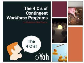 The 4 C's of Contingent Workforce Programs
