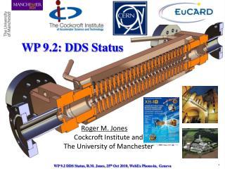 WP 9.2: DDS Status