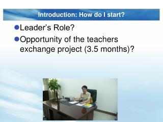 Introduction: How do I start?