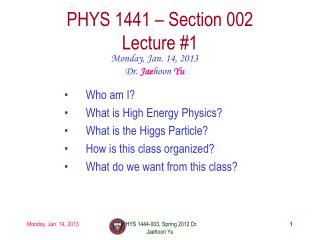 PHYS 1441 – Section  002 Lecture #1