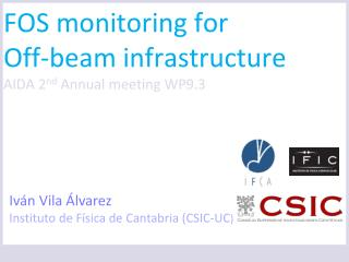 FOS monitoring for  Off-beam infrastructure AIDA  2 nd  Annual meeting WP9.3