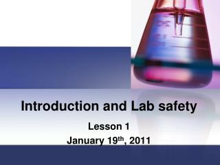 Introduction and Lab safety