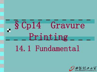 §Cp14  Gravure Printing