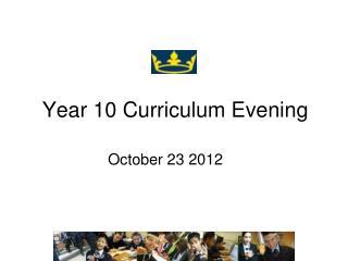 Year 10 Curriculum Evening